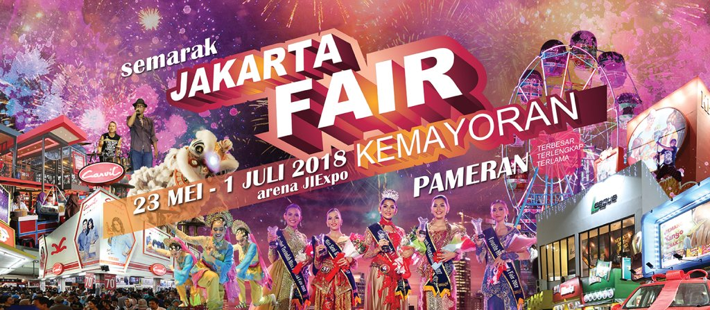 Jakarta Fair 2018 What To Do See And Eat Asia 361