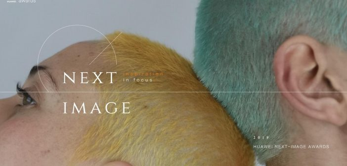HUAWEI NEXT-IMAGE Awards Gives You the Chance to be the Next Big Thing