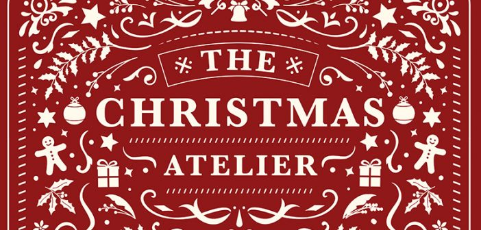 [EVENT] The Atelier & Co.'s Christmas Atelier Market